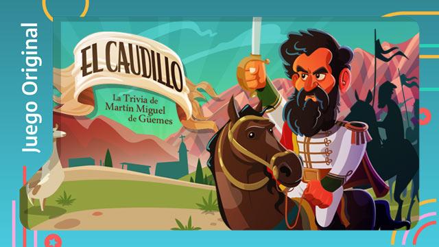 El caudillo: La trivia de Martín Miguel de Güemes
